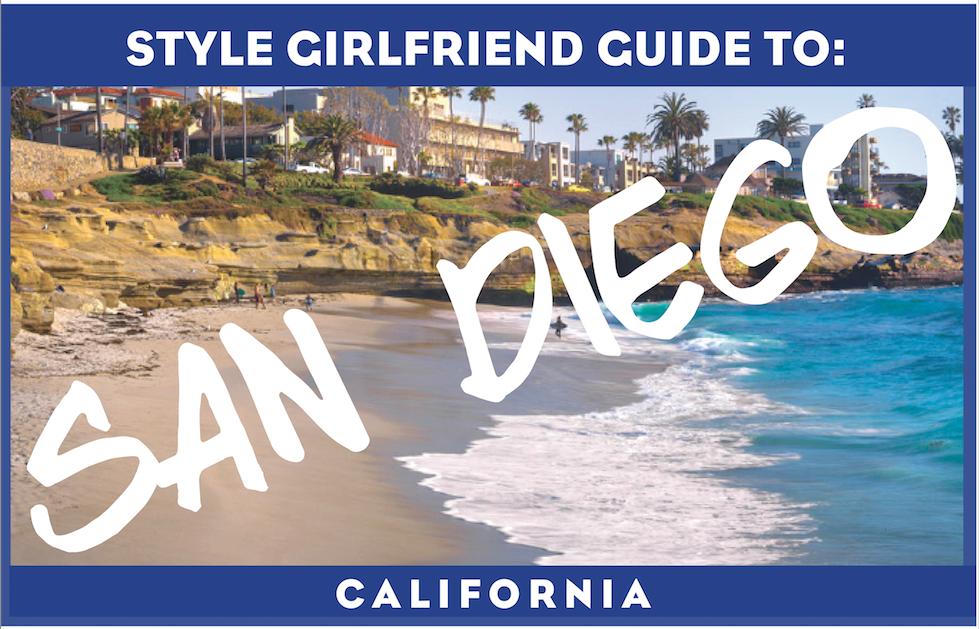style girlfriend guide to san diego, san diego travel, san diego vacation