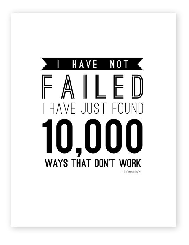 thomas edison quote, i have not failed quote