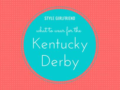 What to Wear for the Kentucky Derby