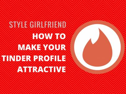 Swipe Right: Tune Up Your Tinder Profile