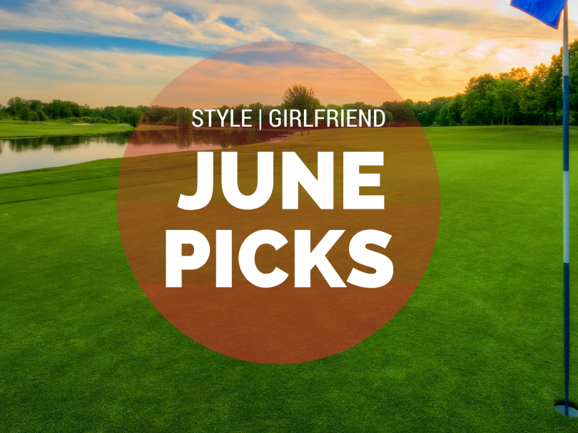 Style Girlfriend June 2015 Picks