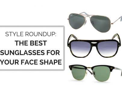 Style Roundup: The Best Sunglasses For Your Face Shape