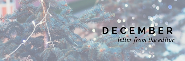 DECEMBER, letter from the editor, megan collins, style girlfriend