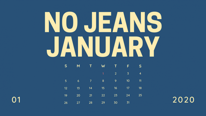 no jeans january 2020 day 1