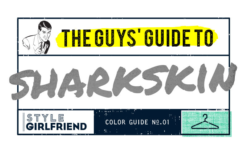 color guide, menswear, outfit inspiration, how to wear, sharkskin gray