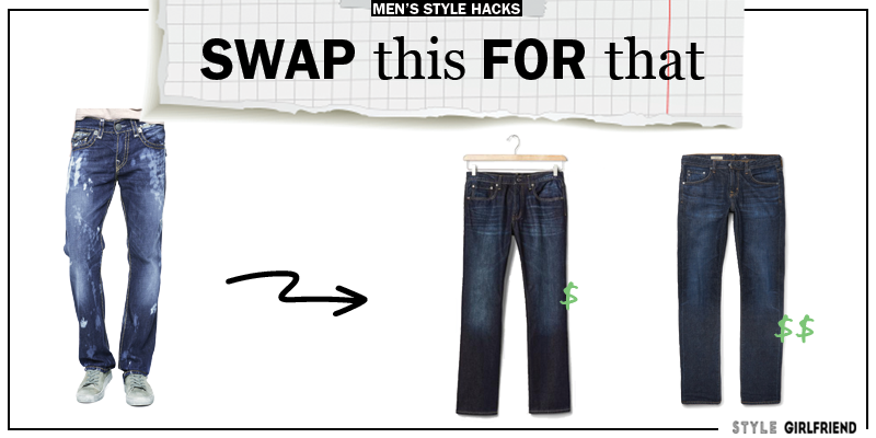 style upgrade, style swaps, swap this for that, mens jeans