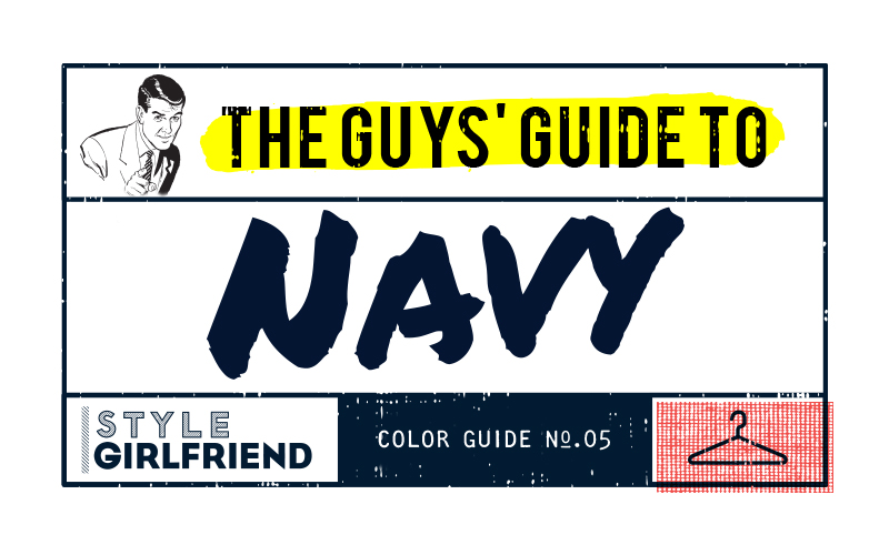 navy, wearing navy, navy blue, how to wear navy, navy clothes, men's navy clothes, the guy's guide to wearing navy, work outfit, weekend outfit