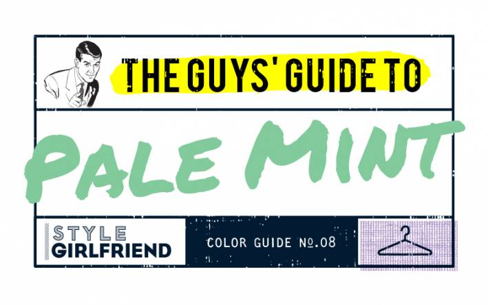pale mint, how to wear pale mint, mint, color guide, the guy's guide to wearing mint