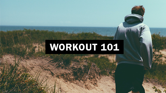 working out, mens fitness, workout 101,