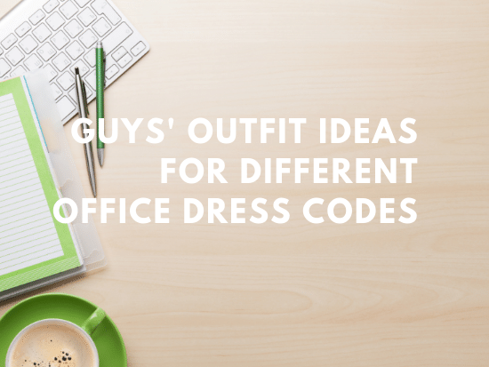 office dress codes for guys