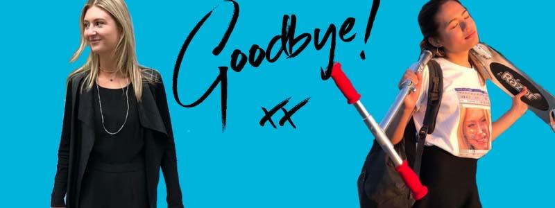 its not goodbye, farewell interns, bettina, amanda