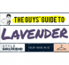 The Guy's Guide to Wearing Lavender