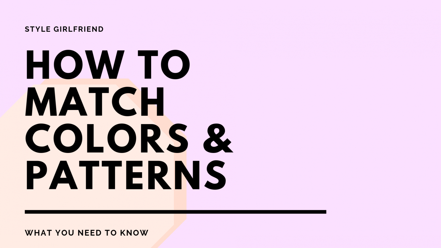 How to Match Clothing