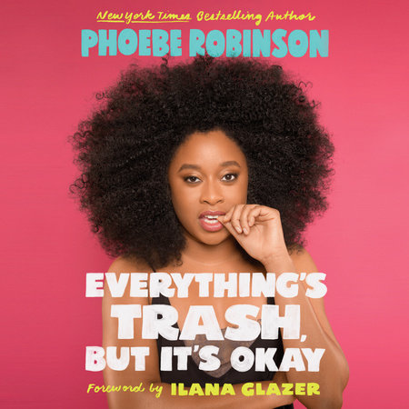everything's trash book phoebe robinson
