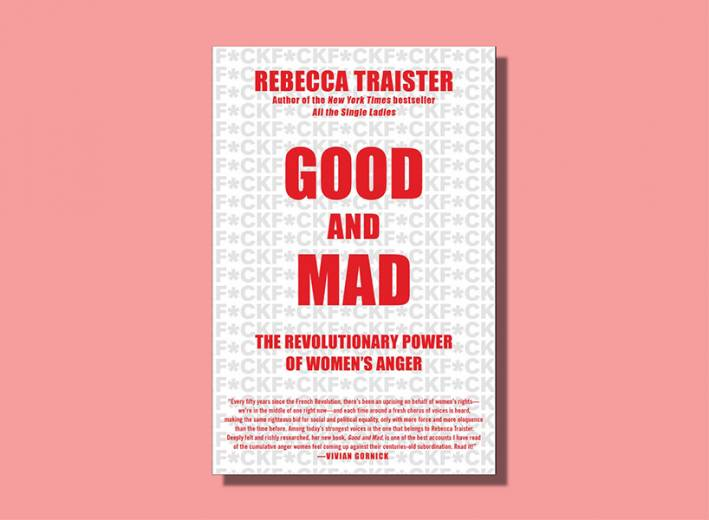 good and mad book rebecca traister