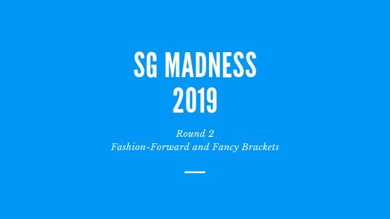 sg madness 2019 round 2