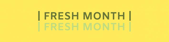fresh month