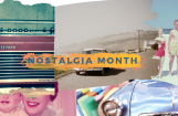 Welcome to Nostalgia Month!