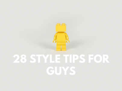 28 Style Tips for Guys that Everyone Needs to Hear
