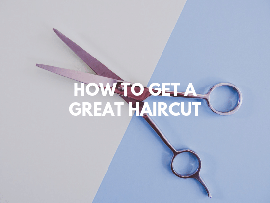 get the best haircut