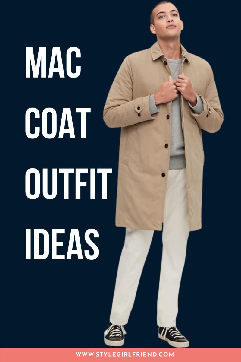 mac coat outfit ideas for men