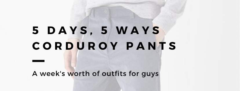 corduroy pants outfits for guys