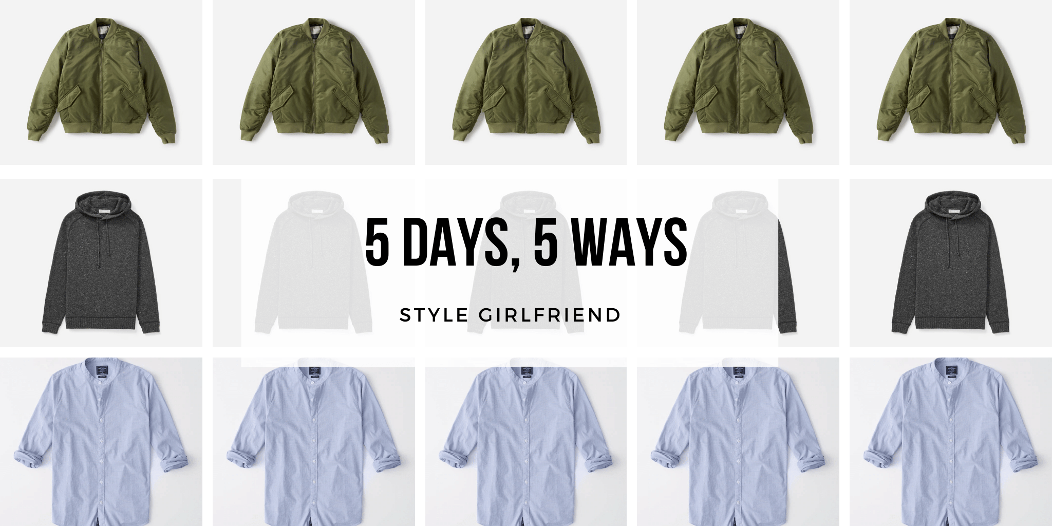 style girlfriend 5 days 5 ways