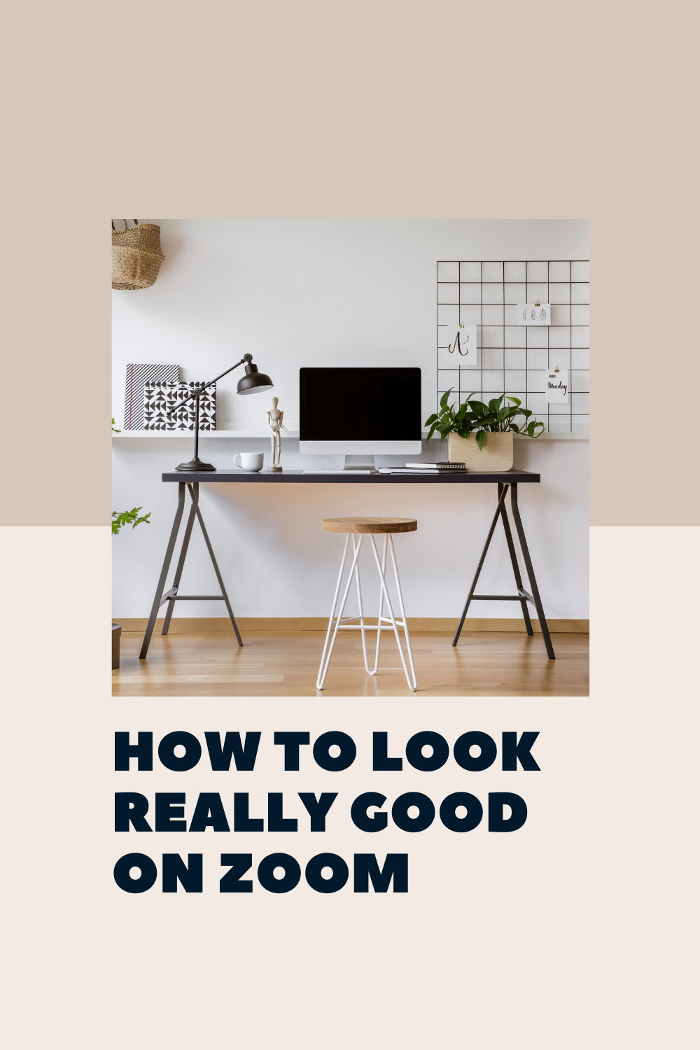 how to look good on video calls
