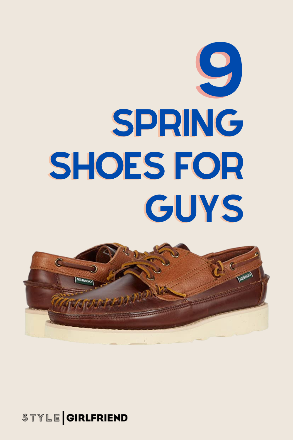 9 styles of spring shoes for guys in 2021